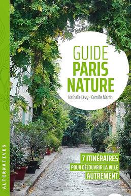 Guide Paris Nature écrit par Camille Martin
