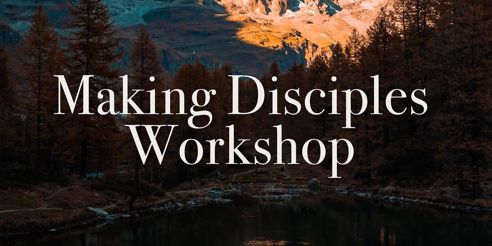 Making Disciples Workshop