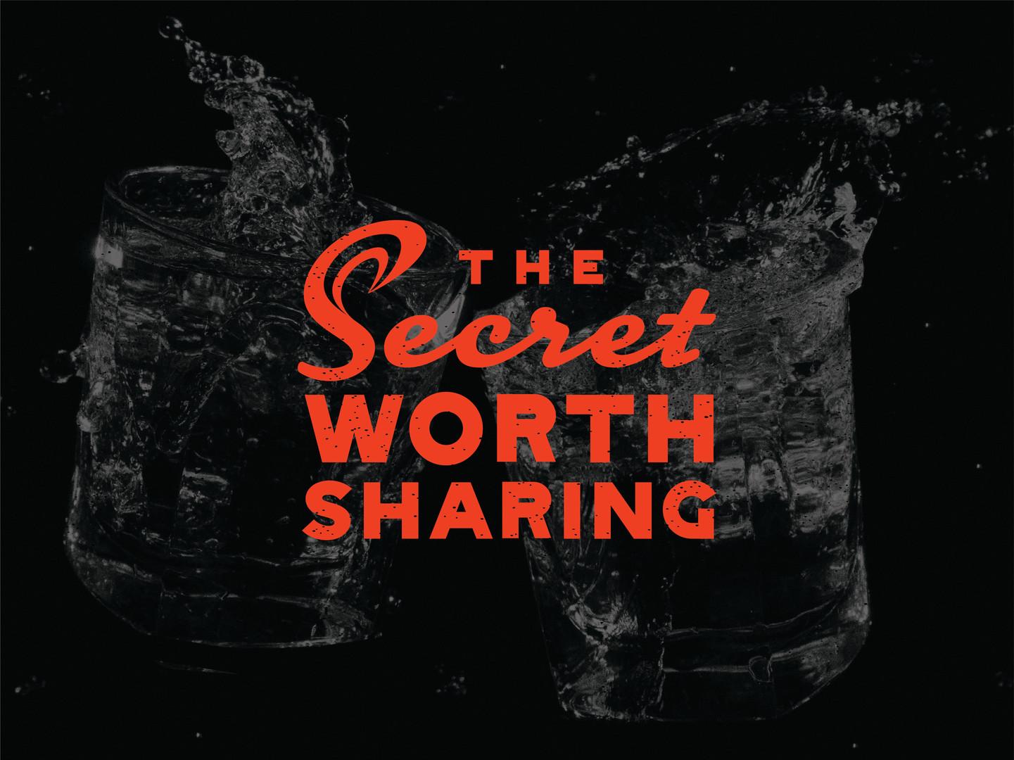 The Secret Worth Sharing