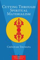 Cutting Through Spiritual Materialism.jpg