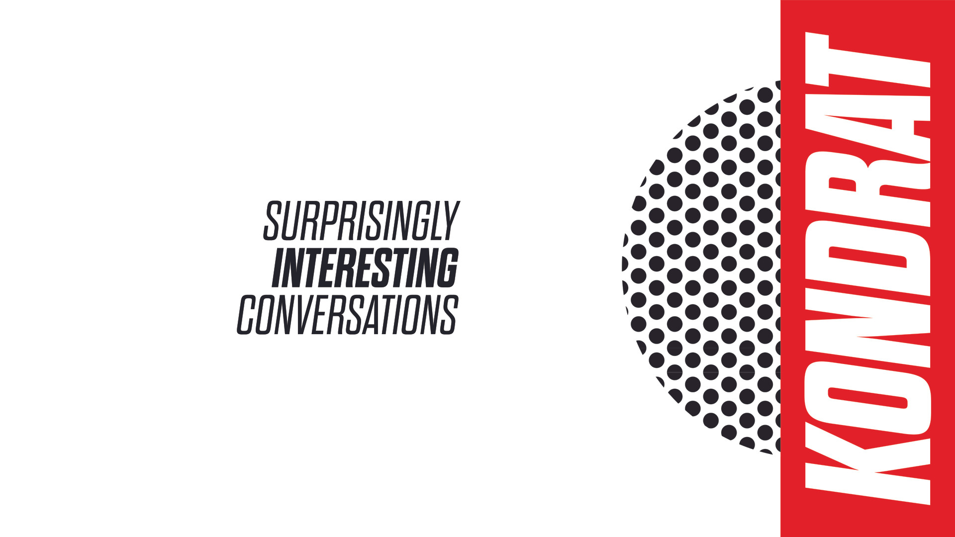 Kondrat Podcast Concept 1-02.jpg