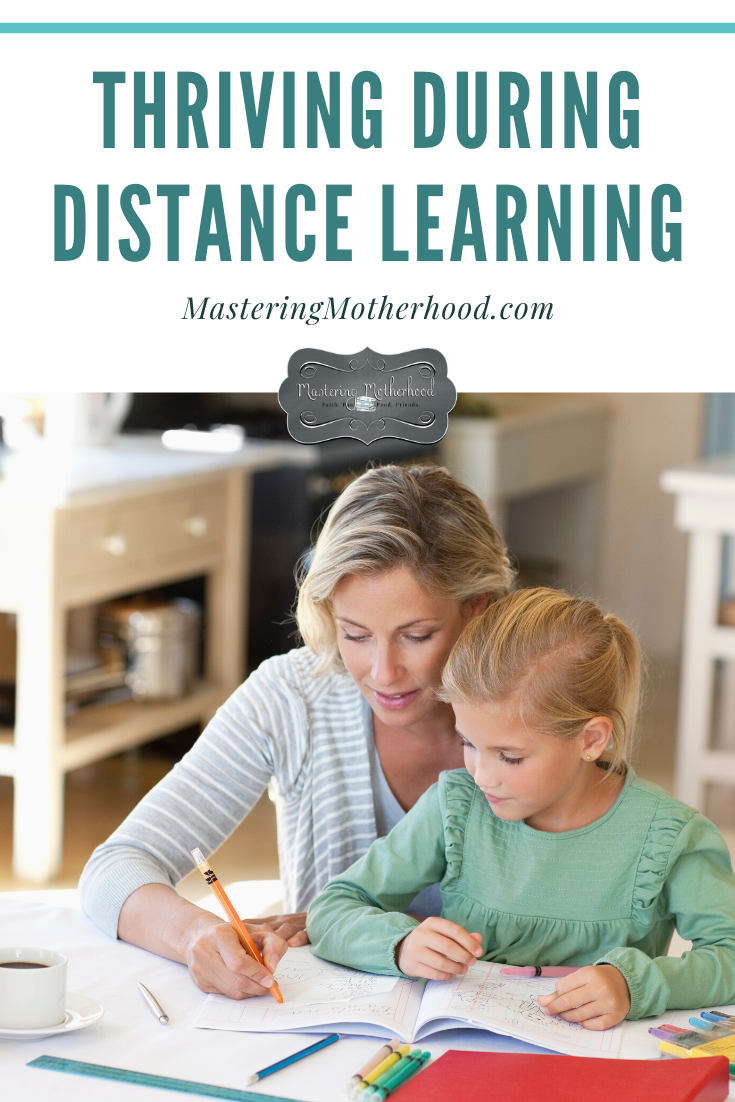 Your kids can thrive while learning at home! Here are some tips to make distance learning easier for everyone!  #distancelearning #thriving #homeschool #education