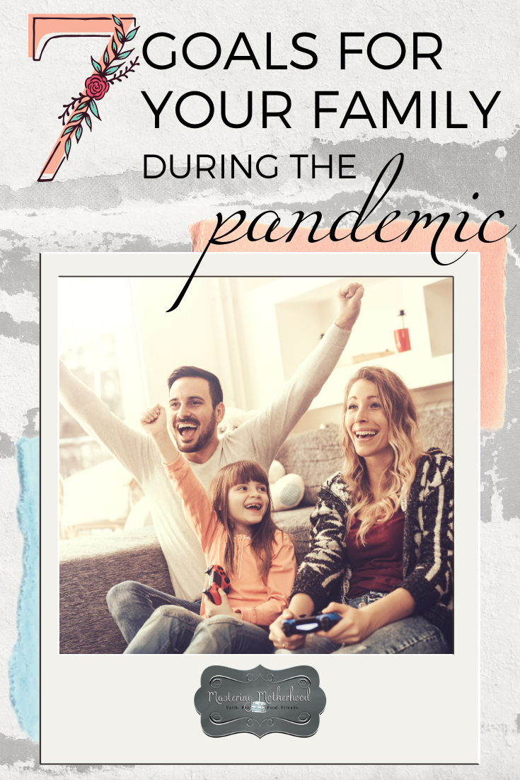 These 7 things can help your family thrive during the pandemic and beyond!