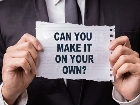 Can You Make It As A Solo Consultant? (The Poster Child For Career Reinvention, Part 2)