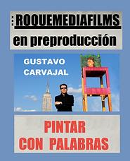 Cartel del documental Pintar con palabras, en producción