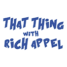 That-Thing-with-Rich-Appel-logo.png