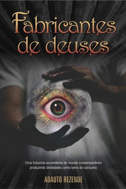 FABRICANTES DE DEUSES (PORTUGUESE)