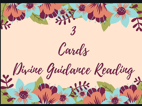 3 Cards Divine Guidance Reading