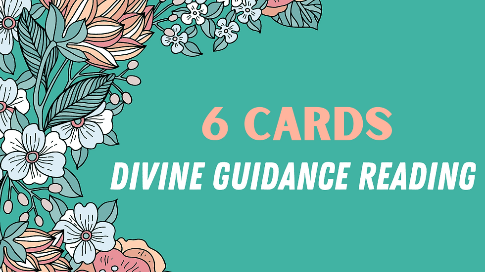 6 Cards Divine Guidance Reading
