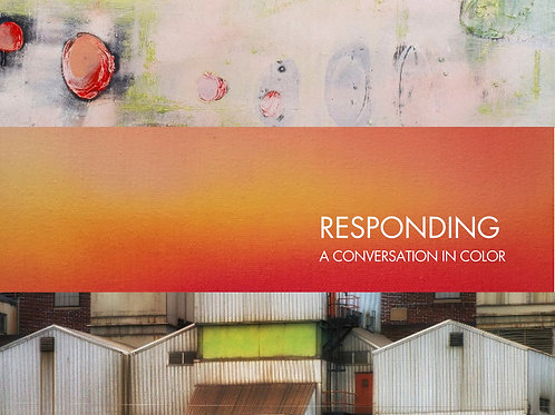 Responding: A Conversation in Color