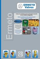 Ermeto vales, ermetovalves, valves, robinetterie, refrigerant, fluides réfrigérants, sécurité, transport des fluides, plaquette refrigerant, brochure ermeto valves,