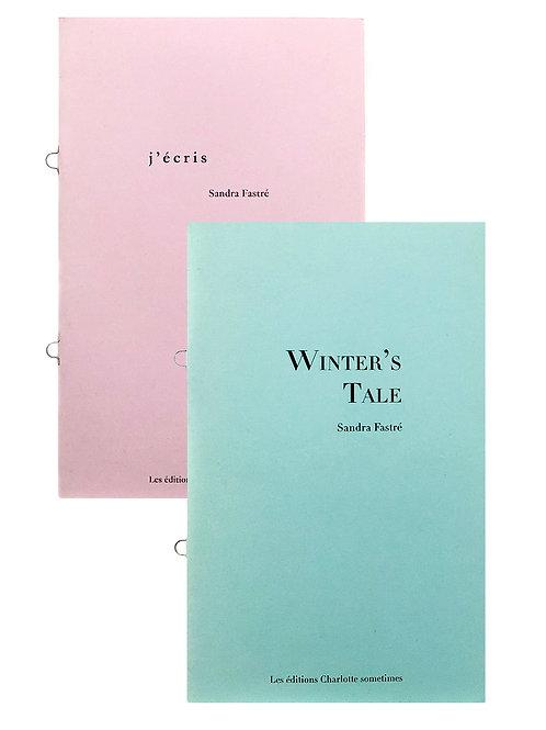 J'écris & Winter's tale - Sandra Fastré