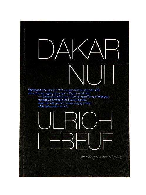 Dakar Nuit - Ulrich Lebeuf