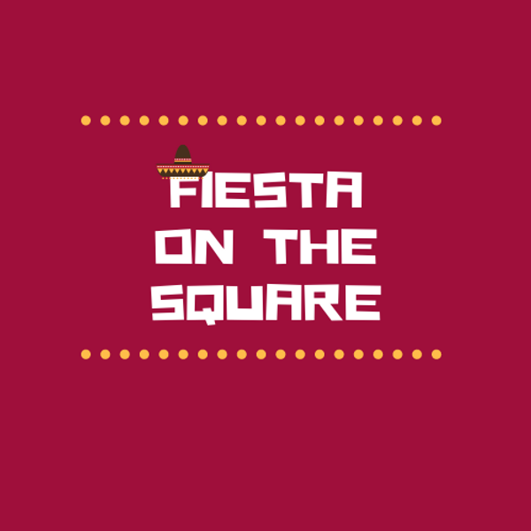 Fiesta on the Square