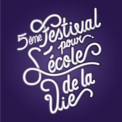 Festival L'école de la Vie, 5e édition