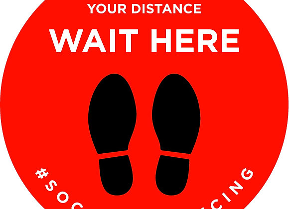"20 inch floor graphic ""Wait Here"""