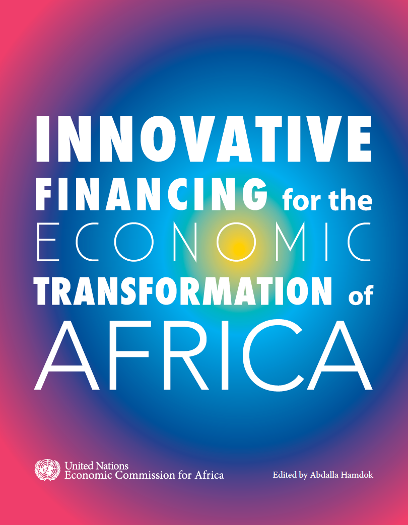 Innovative Financing for the Economic Transformation of Africa (2015)