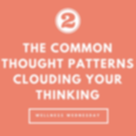 The Common Thought Patterns Clouding Your Thinking