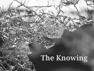 Weary & Burdened Ep. 016: The Knowing
