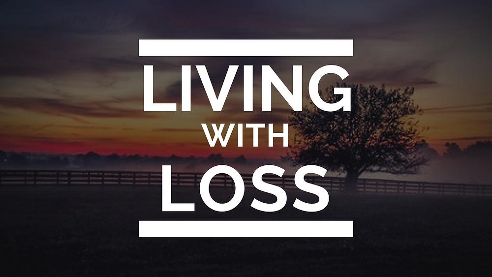 Living with Loss Thumbnail