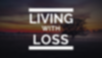 Living with Loss thumbnail.png