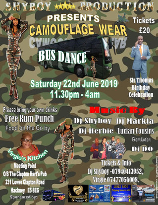 SHYBOY PRODUCTION PRESENTS CAMOUFLAGE WEAR BUS DANCE