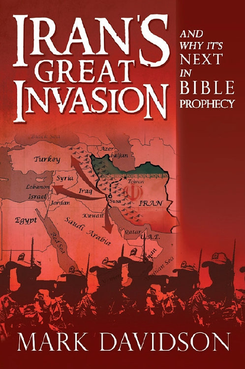 Iran's Great Invasion - and why it's next in Bible Prophecy