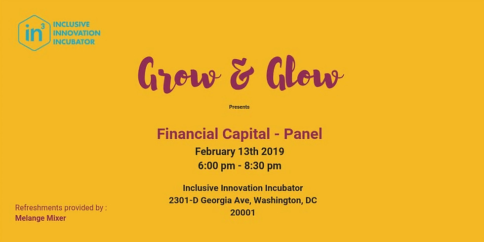 Grow & Glow: Financial Capital Panel