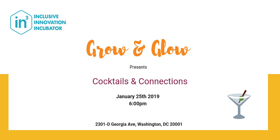 Grow & Glow: Cocktails & Connections