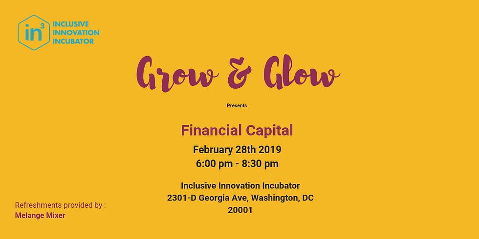 Grow & Glow: Financial Capital