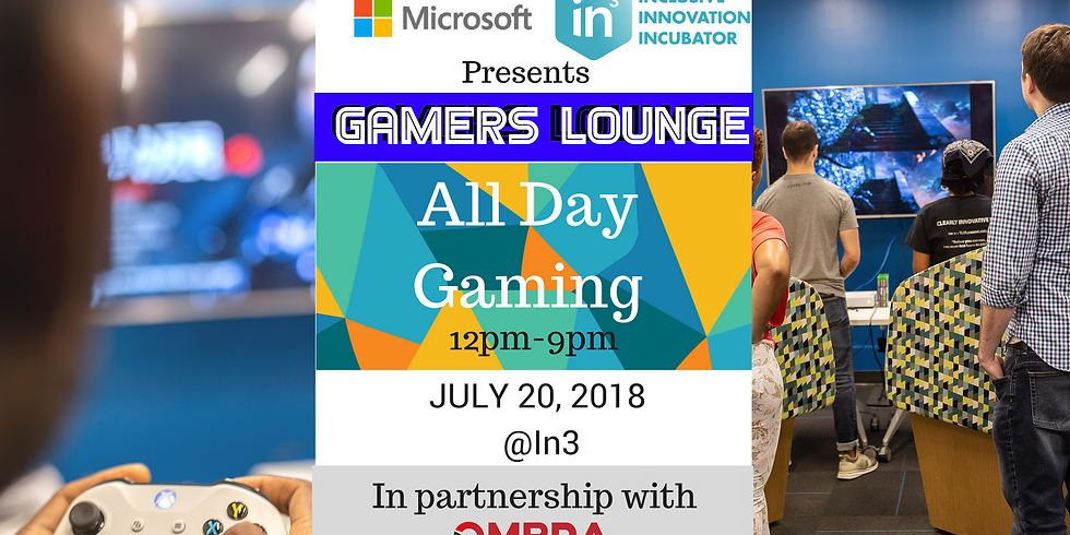 In3 & Microsoft Present: Gaming Expo & Gamers Lounge
