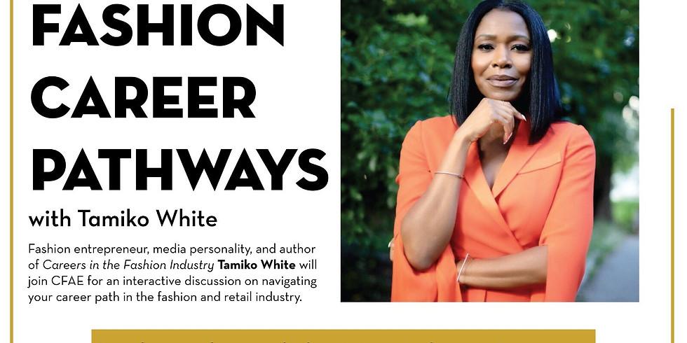 Demystifying Fashion Career Pathways with Tamiko White