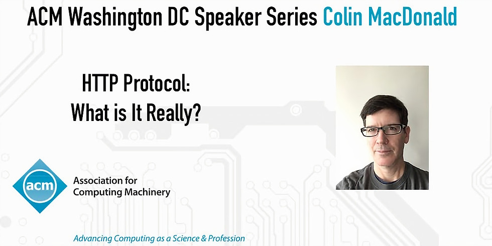 Colin MacDonald HTTP Protocol : What is It Really?