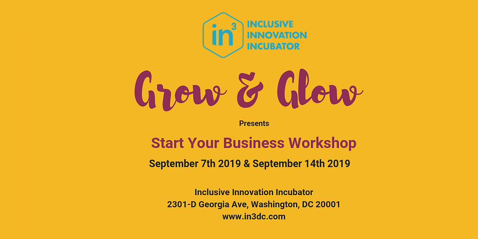 In3 - Grow & Glow Start your Business Workshop