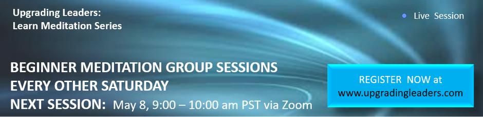Next Beginner Meditation Group Session on May 8 via Zoom