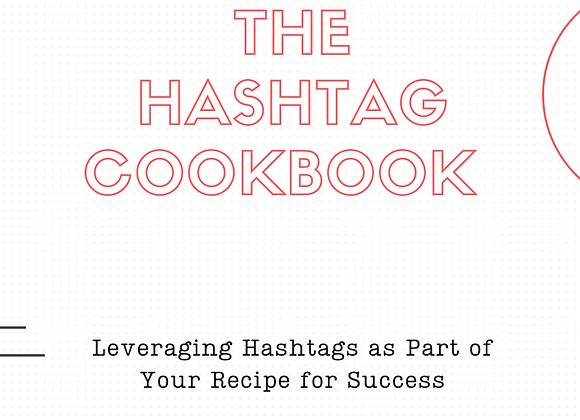 The Hashtag Cookbook for Social Success