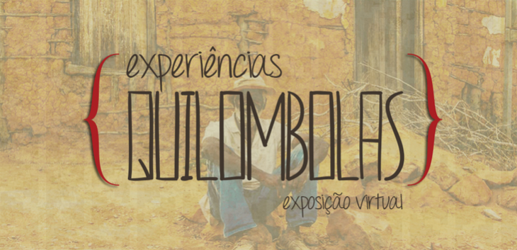 Experiências Quilombolas