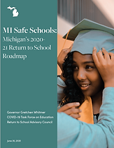 MI Safe Schools: Michigan's 2020-21 Return to School Roadmap cover page