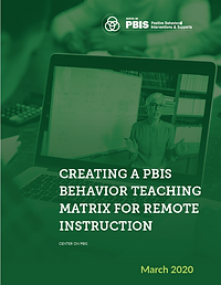 Creating a PBIS Behavior Teaching Matrix for Remote Instruction cover