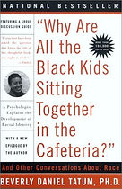 "Cover of book ""Why Are All the Black Kids Sitting Together in the Cafeteria?"", with white background, red letters of title."