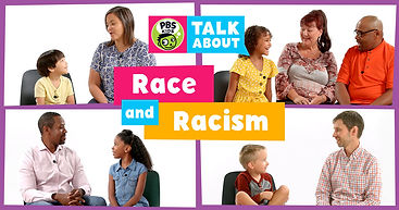 PBS Kids Talk About Race and Racism photo montage with 4 photos of children and families of diverse racial backgrounds talking together.