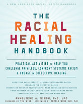 "Cover of Book ""The Racial Healing Handbook"" light blue cover with faint sunburst background, title is dark blue and multicolored text in warm tones."