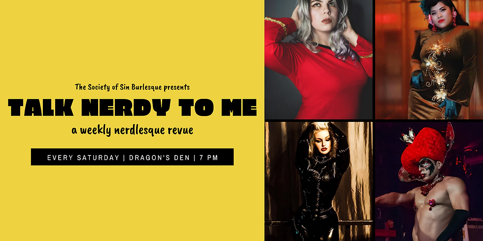 Talk Nerdy To Me: A Weekly Nerdlesque Revue - 1/18/20