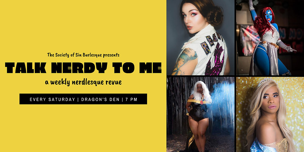 Talk Nerdy To Me: A Weekly Nerdlesque Revue - 1/25/20