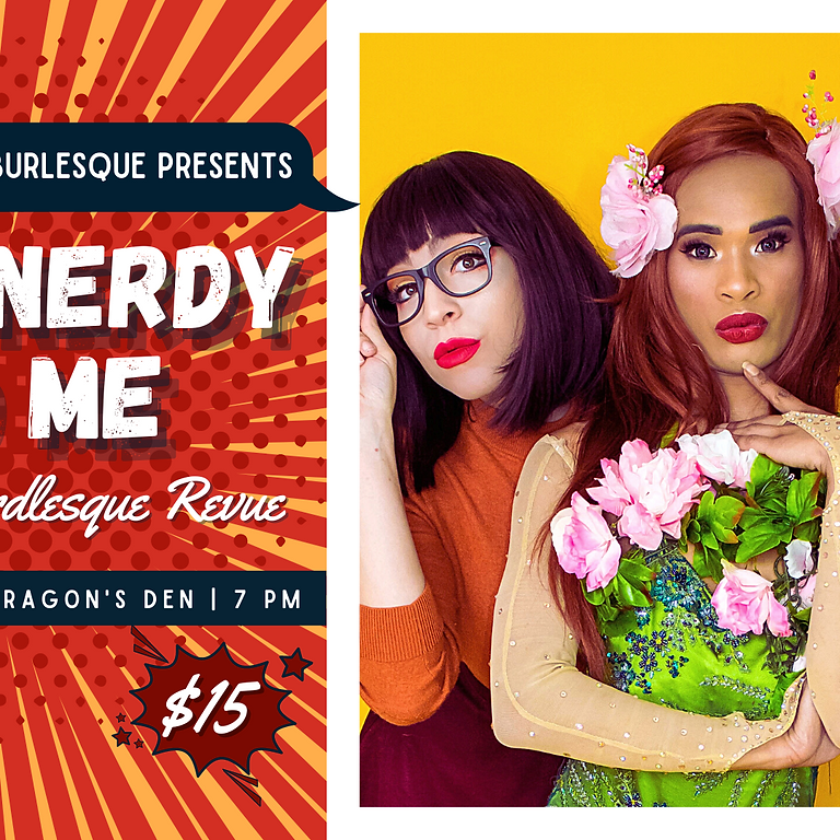 Talk Nerdy To Me: A Weekly Nerdlesque Revue 6/26