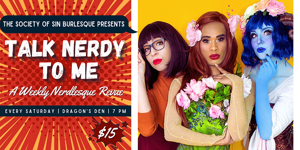 Talk Nerdy To Me: A Weekly Nerdlesque Revue 8/21