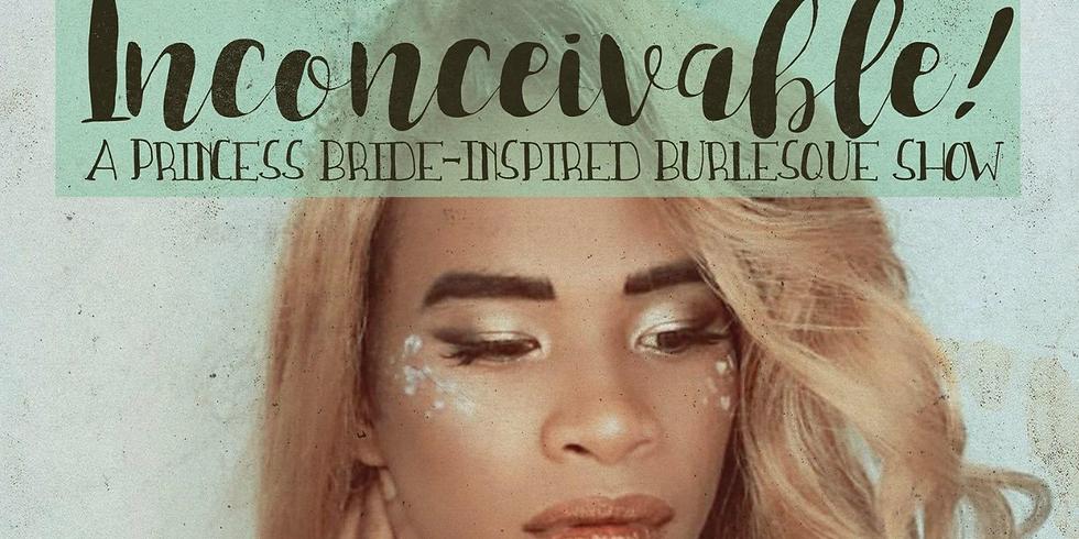 (11p) Inconceivable! A Princess Bride-Inspired Burlesque Show