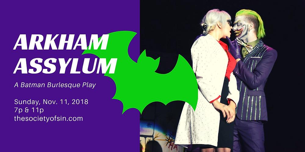 Arkham ASSylum A Batman Burleque Play Xena Zeit-Geist Harley Quinn Expecta Patrone Joker Harrah's New Orleans