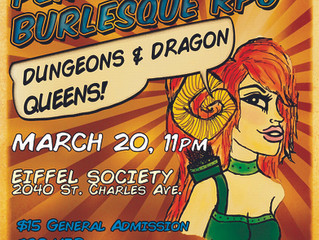 Dungeons & Dragon Queens: A Live Action Pen & Pasties Burlesque RPG Press Release!