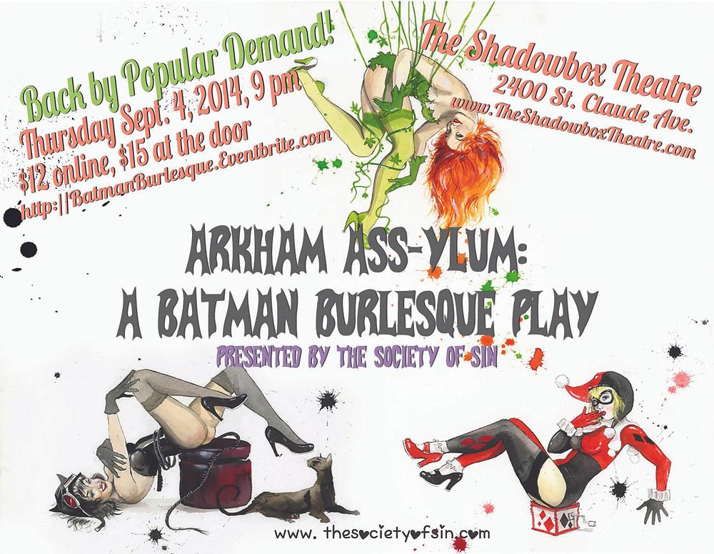 New Orleans Burlesque Arkham ASSylum A Batman Burlesque Play by The Society of Sin